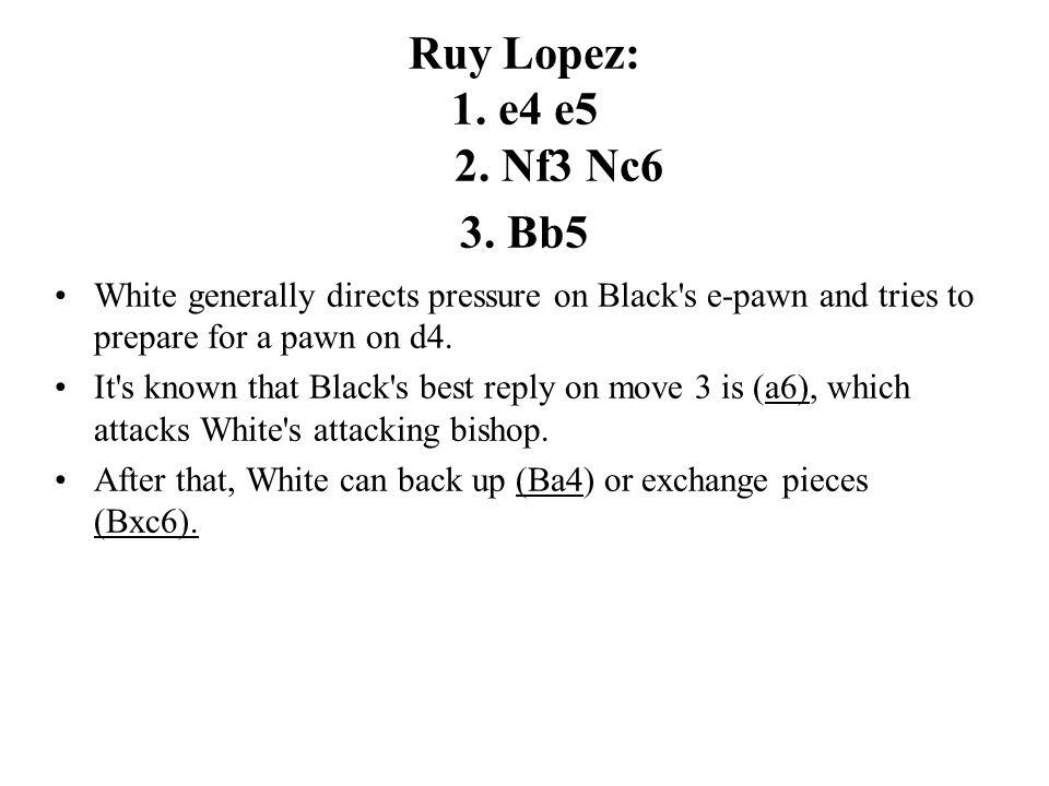 Ruy Lopez: 1. e4 e5 2. Nf3 Nc6 3.