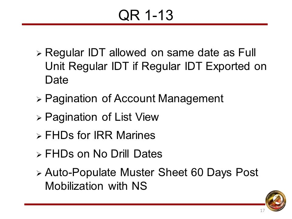 QR 1-13  Regular IDT allowed on same date as Full Unit Regular IDT if Regular IDT Exported on Date  Pagination of Account Management  Pagination of