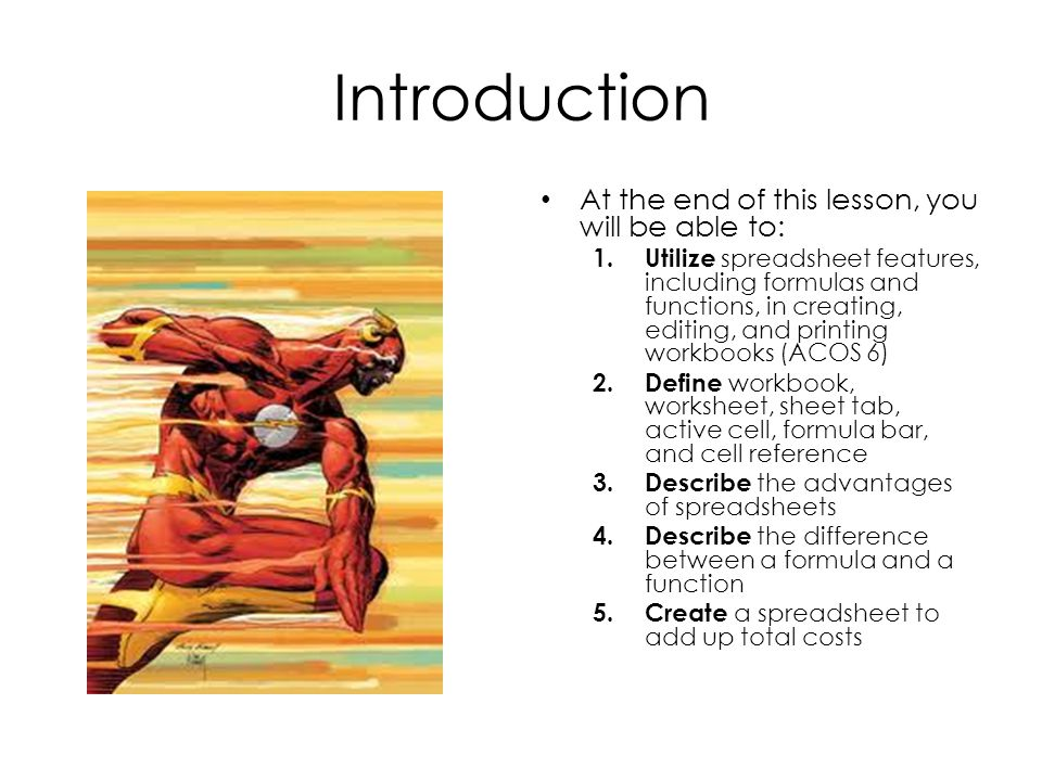 Introduction At the end of this lesson, you will be able to: 1.