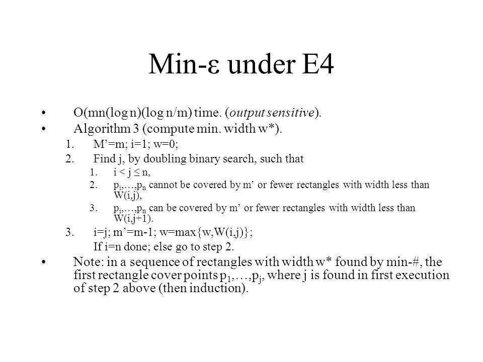 Min-ε under E4 O(mn(log n)(log n/m) time.(output sensitive).