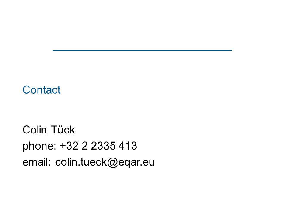 Contact Colin Tück phone: +32 2 2335 413 email: colin.tueck@eqar.eu