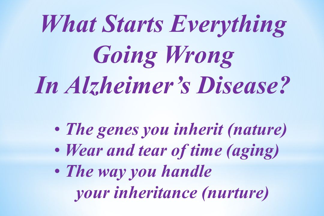 What Starts Everything Going Wrong In Alzheimer's Disease.
