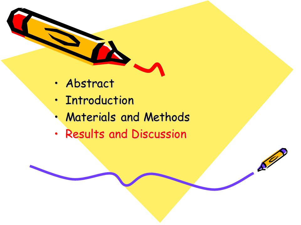AbstractAbstract IntroductionIntroduction Materials and MethodsMaterials and Methods Results and DiscussionResults and Discussion