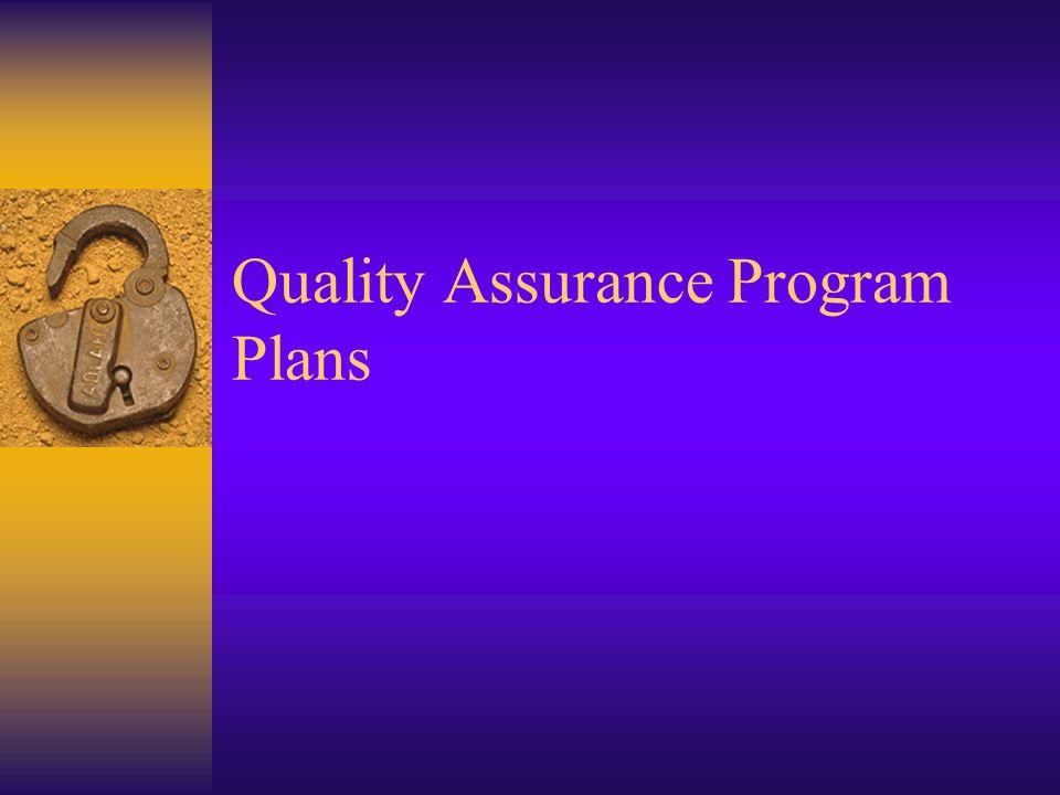 Quality Assurance Program Plans