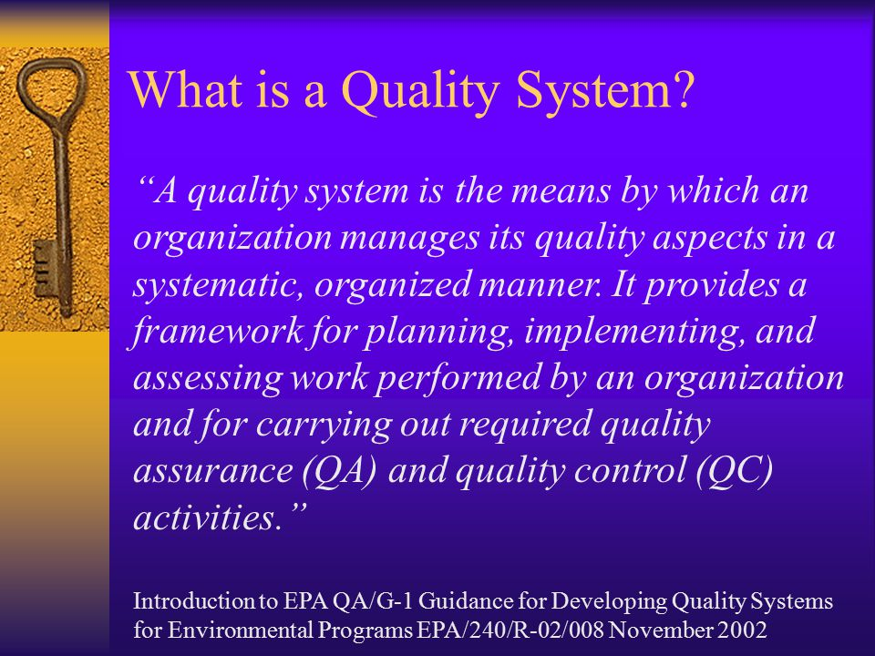 What is a Quality System.