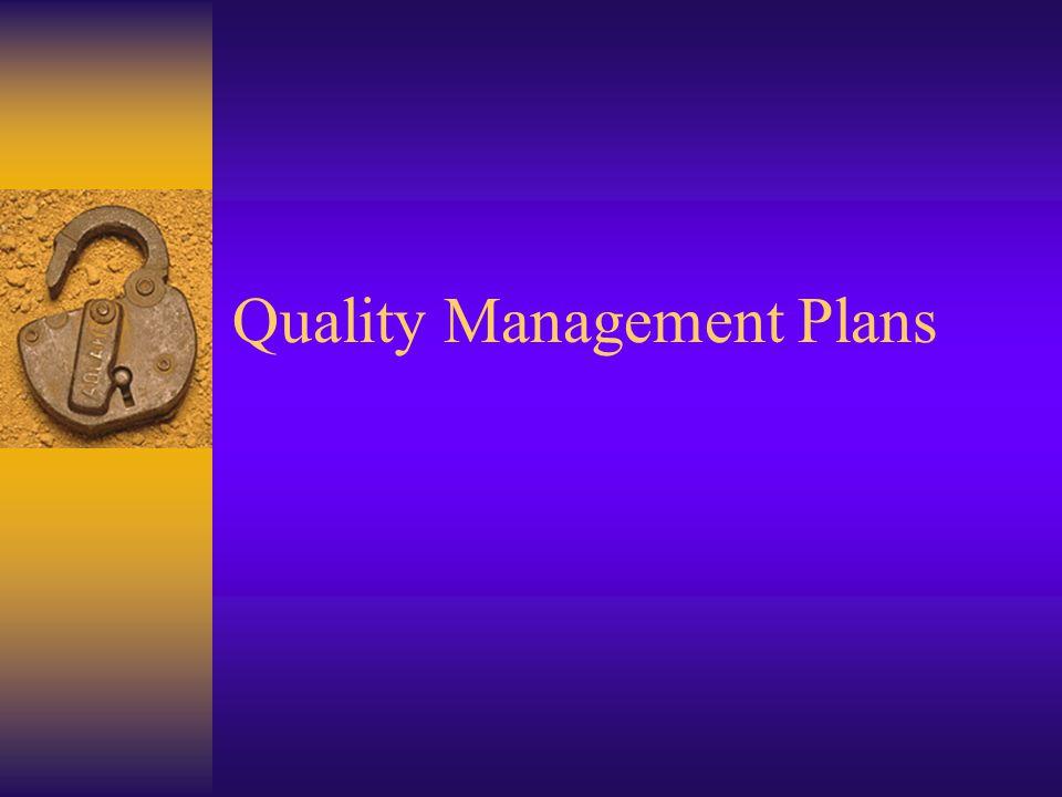 Quality Management Plans