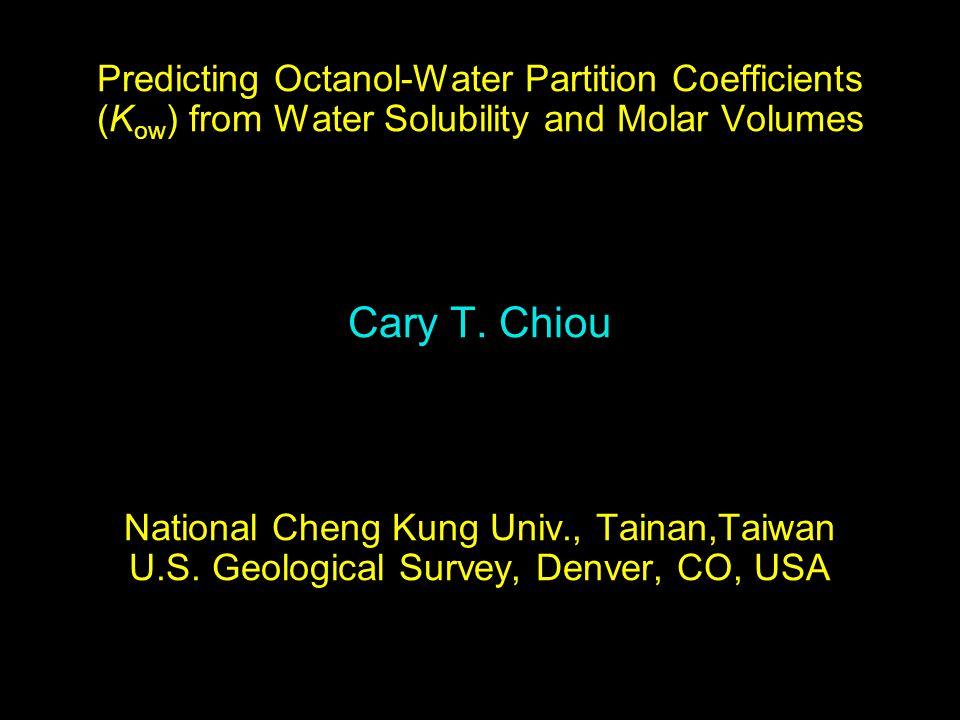 Typical log K ow - log S w Correlations Chiou et al.