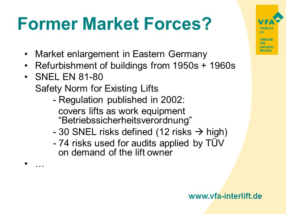 VFA-Interlift e.V. Former Market Forces.