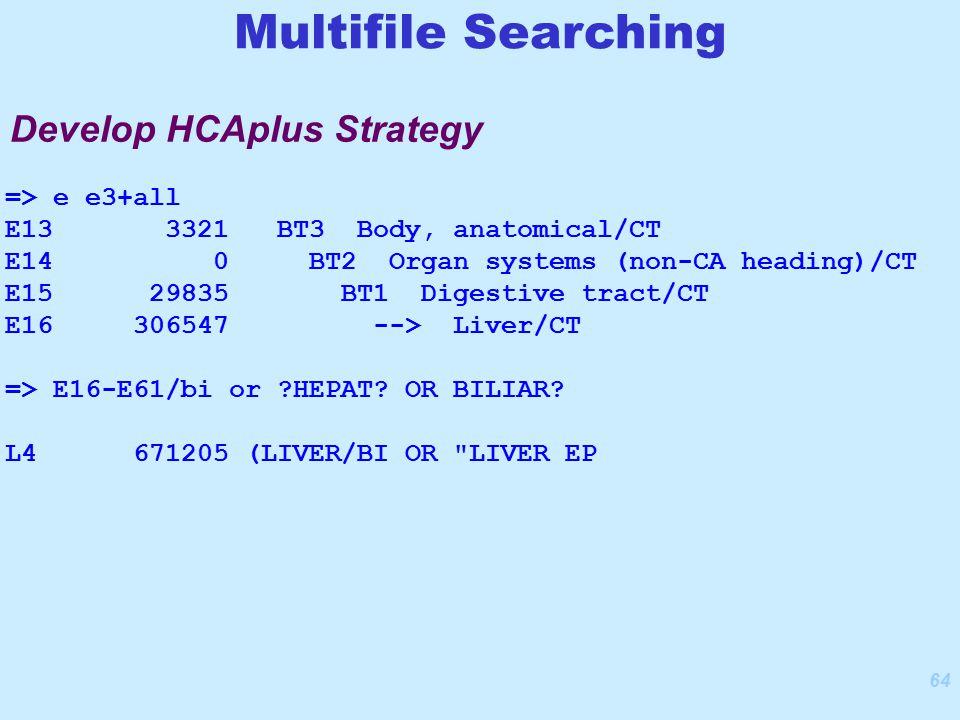 64 => e e3+all E13 3321 BT3 Body, anatomical/CT E14 0 BT2 Organ systems (non-CA heading)/CT E15 29835 BT1 Digestive tract/CT E16 306547 --> Liver/CT => E16-E61/bi or HEPAT.
