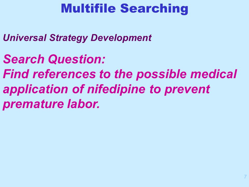 7 Search Question: Find references to the possible medical application of nifedipine to prevent premature labor.
