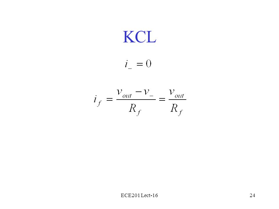 ECE201 Lect-1624 KCL