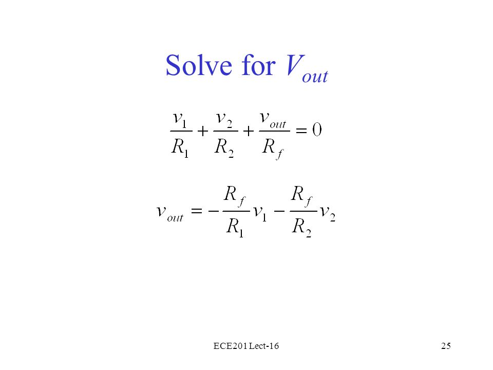 ECE201 Lect-1625 Solve for V out
