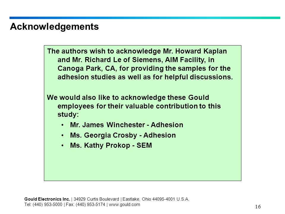 16 Acknowledgements The authors wish to acknowledge Mr.