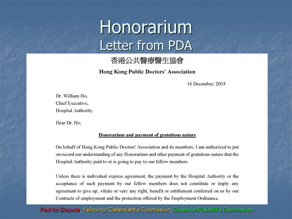 Red for Dispute, Yellow for Defendant's Submission, Green for Plaintiff's Submission Honorarium Letter from PDA