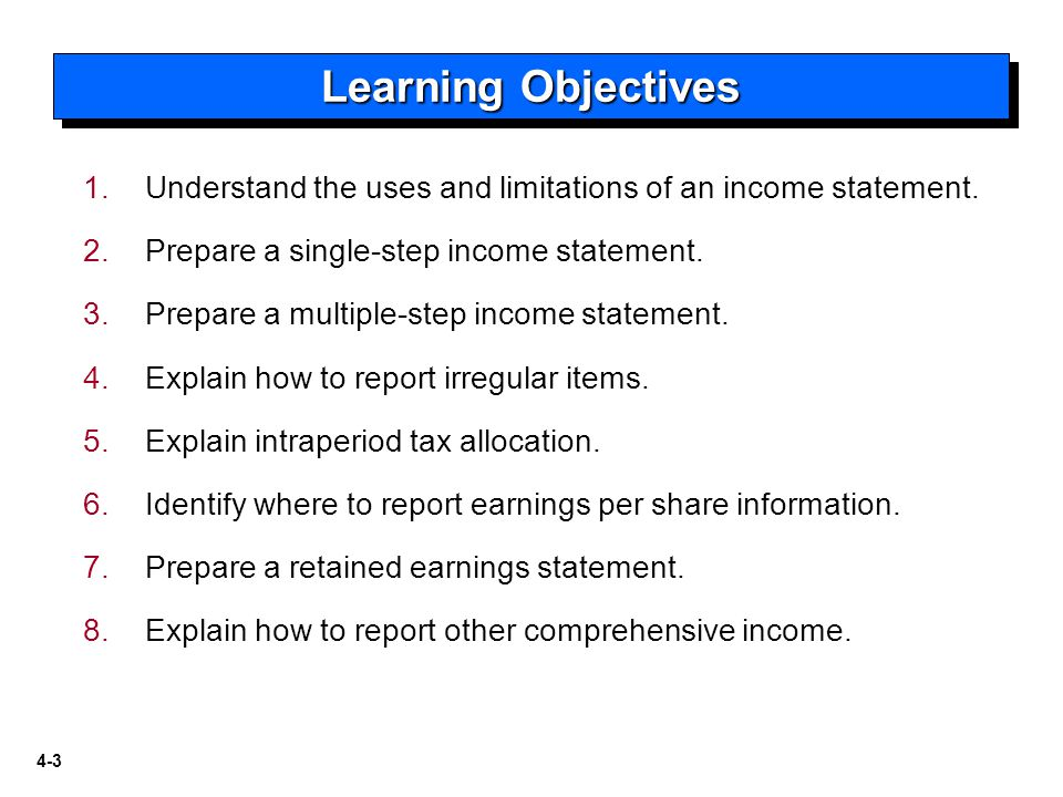 4-3 1.1.Understand the uses and limitations of an income statement.