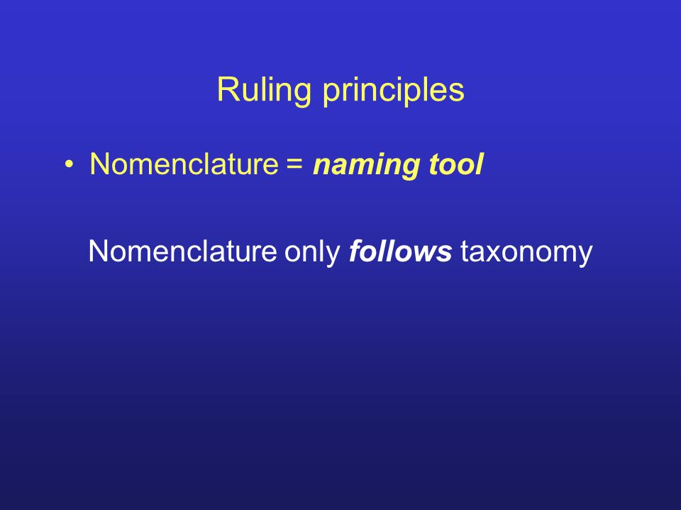 Synonyms and Homonyms Synonyms: 2 or more names = 1 taxon Homonyms: 1 name = 2 or more taxa Who's right.