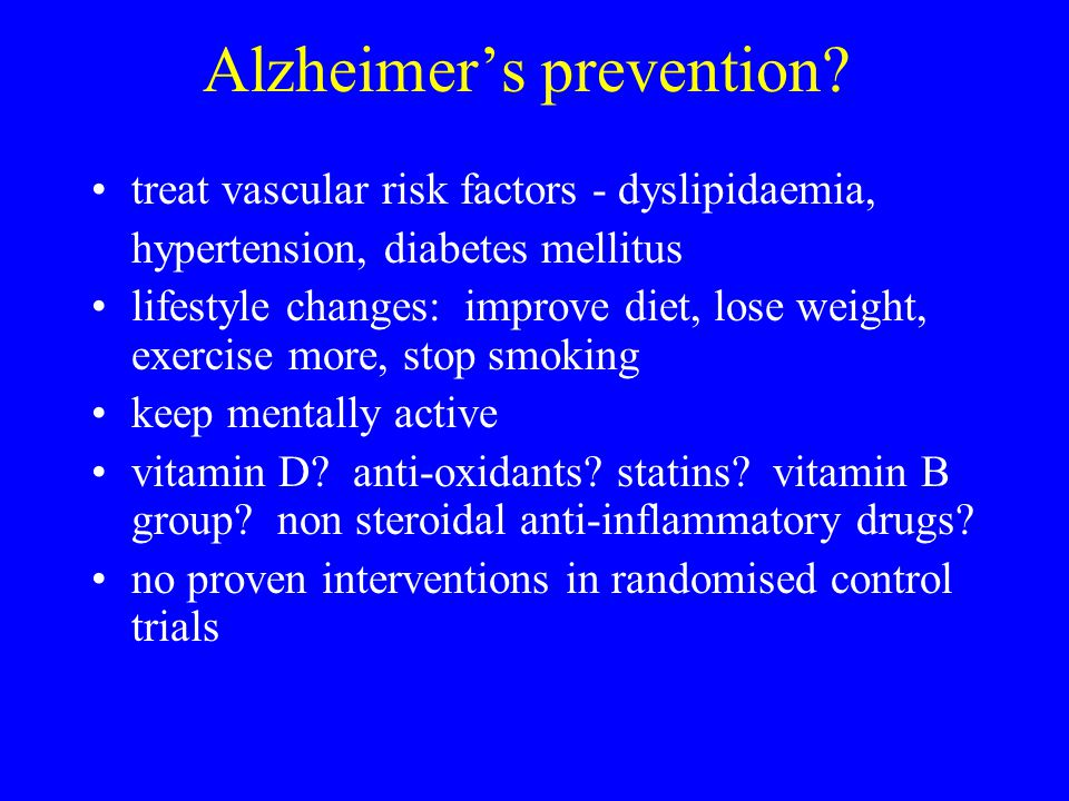 Alzheimer's prevention.