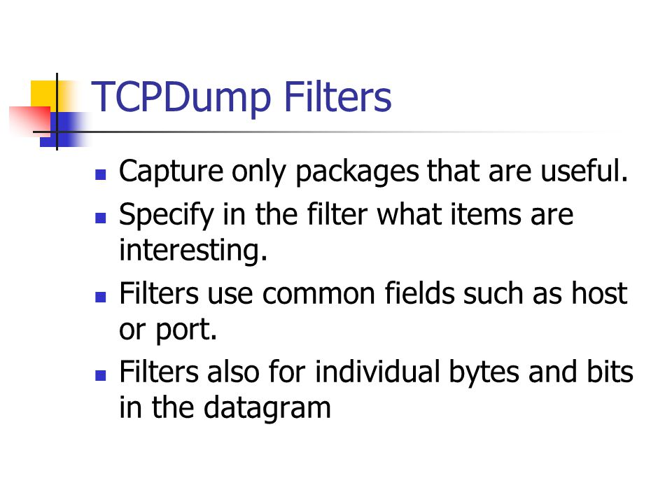 TCPDump Filters Capture only packages that are useful.
