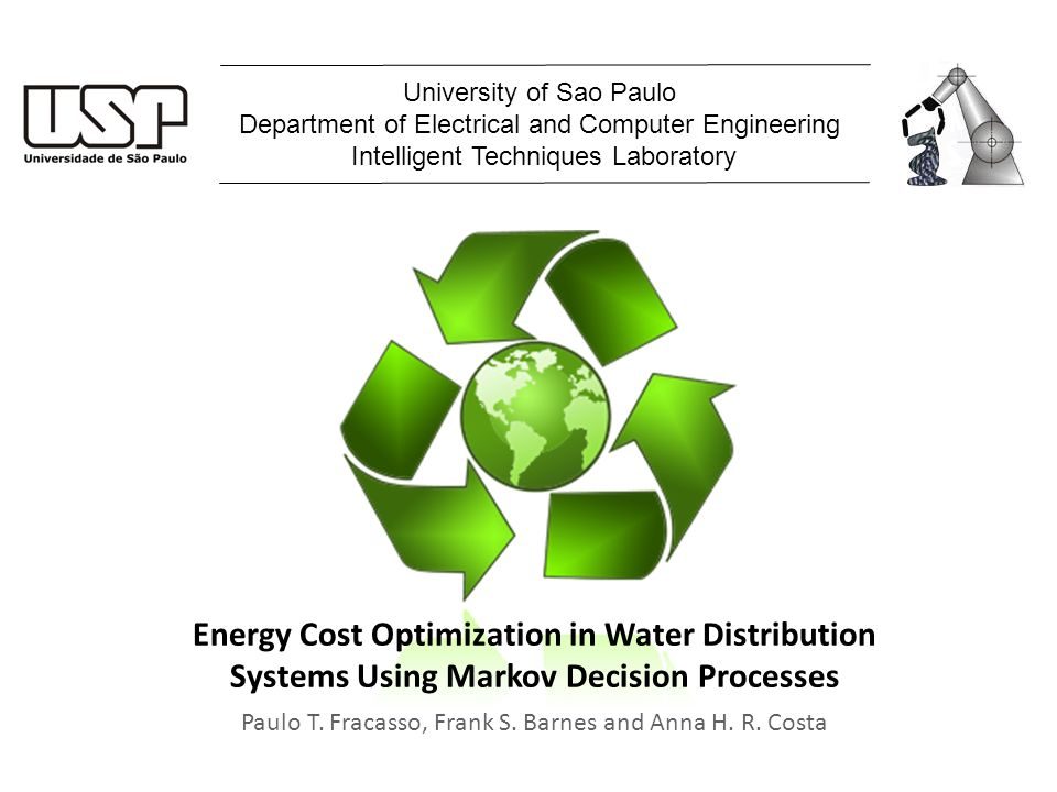 Energy Cost Optimization in Water Distribution Systems Using Markov Decision Processes Paulo T.
