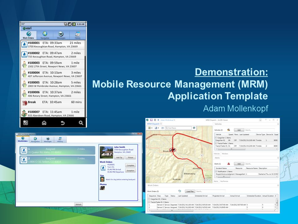 Adam Mollenkopf Demonstration: Mobile Resource Management (MRM) Application Template