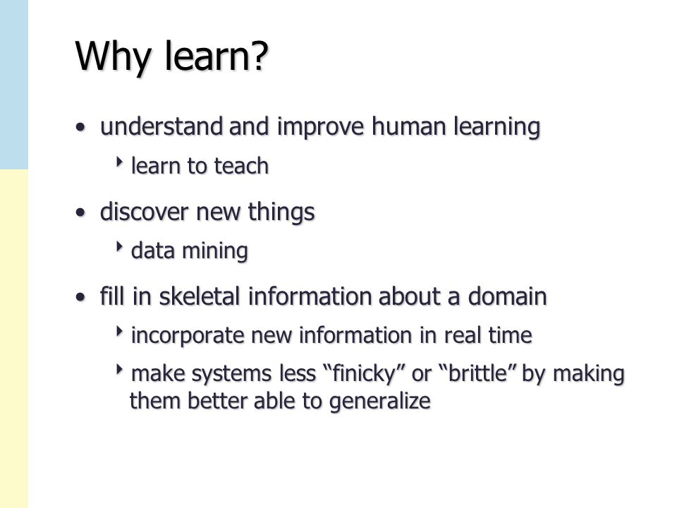Why learn.