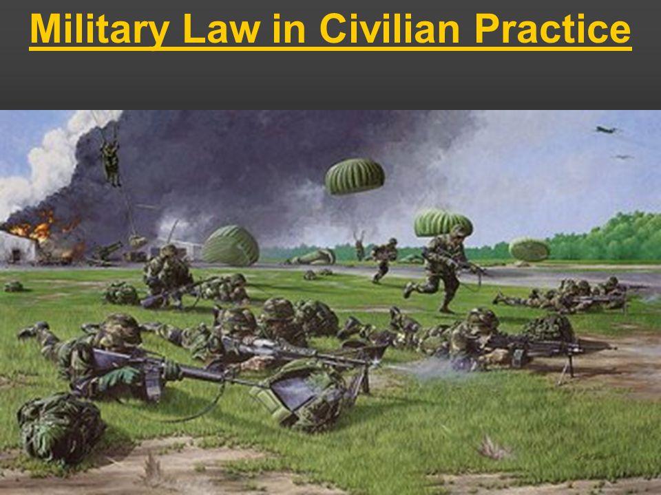 Military Law in Civilian Practice