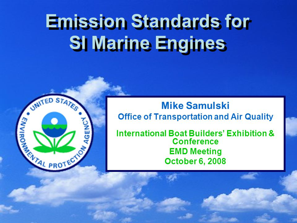 2 Outline Overview of new standards Spark-ignition marine engine categories Program details Not-to-exceed zone Small businesses Evaporative emissions Certification Questions