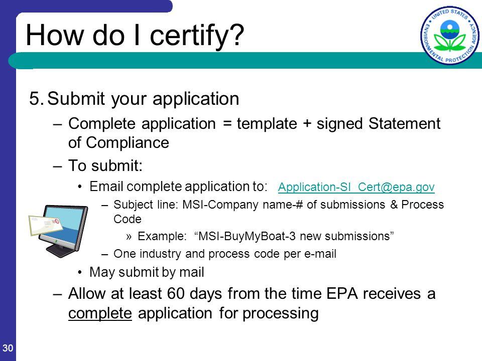 30 How do I certify.