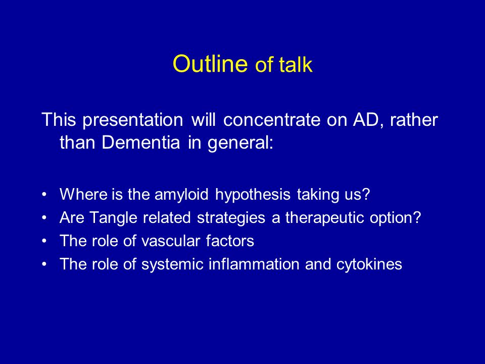 Modifying disease processes in AD: Beta amyloid