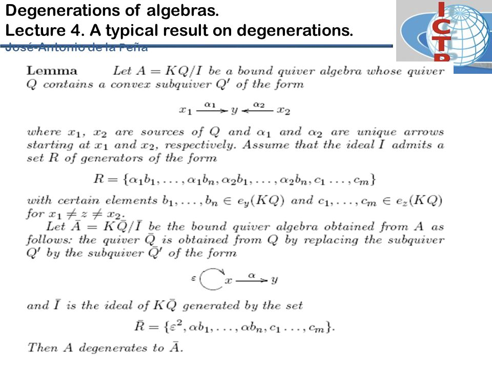 Degenerations of algebras. Lecture 4. A typical result on degenerations. José-Antonio de la P eña