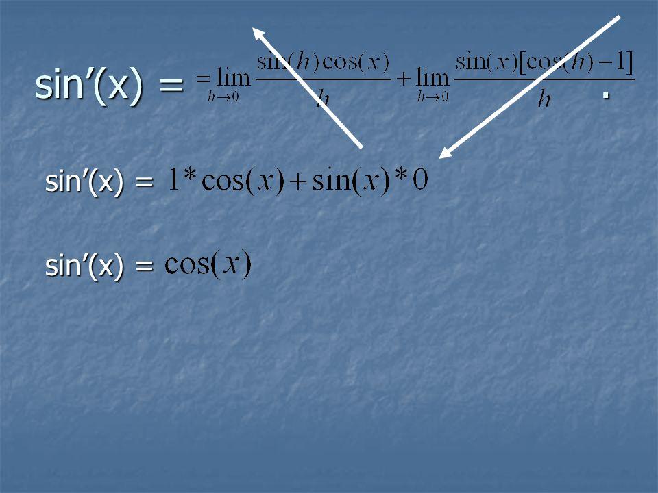 sin'(x) =. sin'(x) =