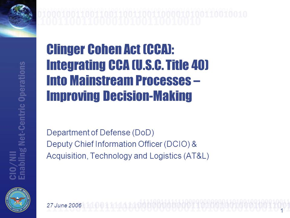 12  CCA remains a program/system level activity: Despite the current DoD focus on IT investment management Portfolios and Capabilities, CCA remains a program level activity.