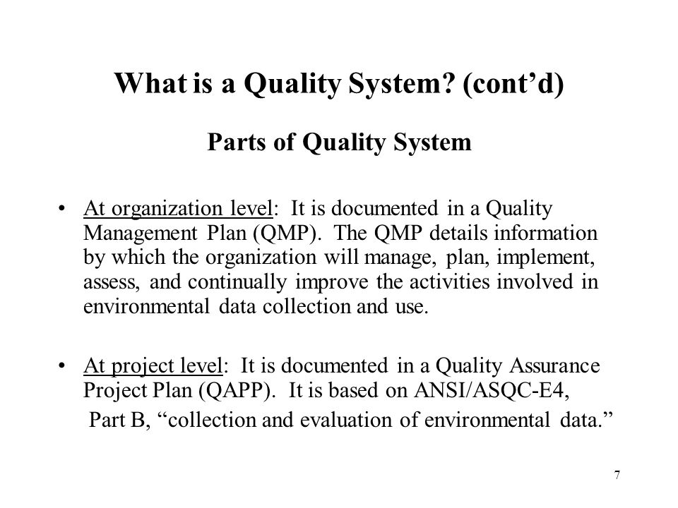 7 What is a Quality System.