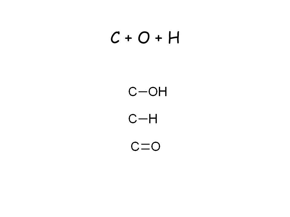 C + O + H
