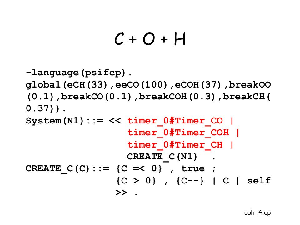 C + O + H -language(psifcp).