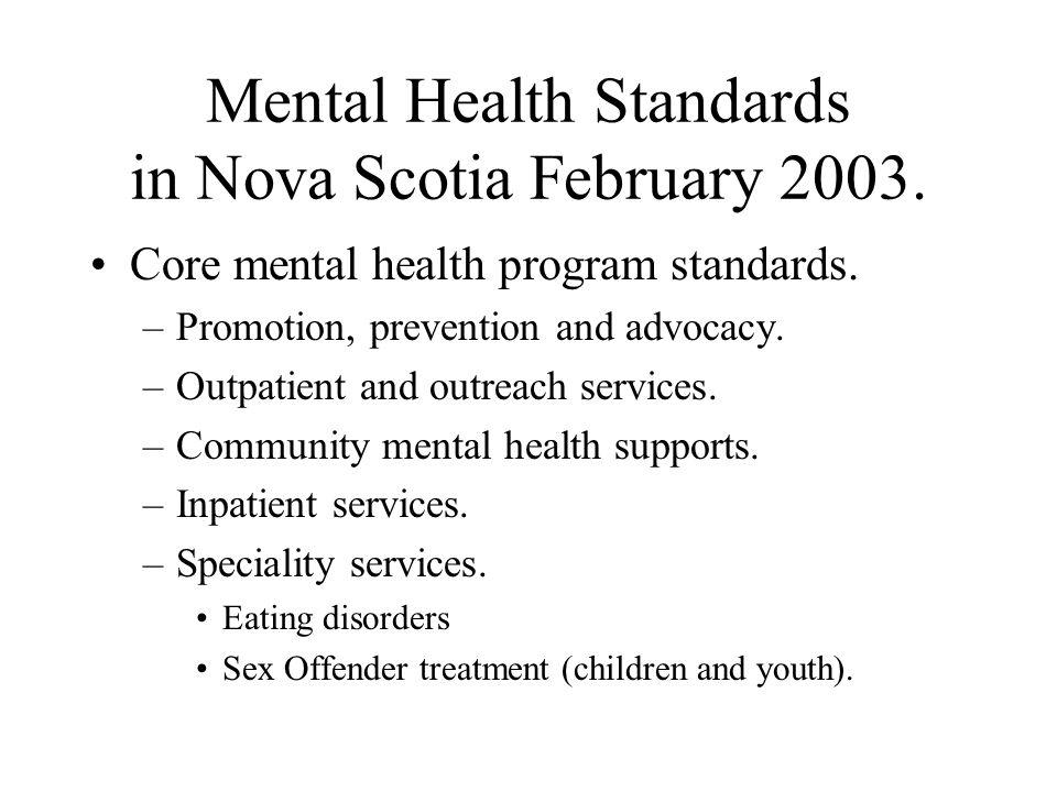 Mental Health Standards in Nova Scotia February 2003.