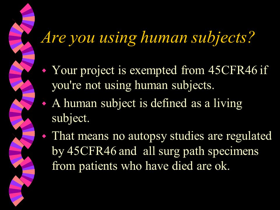 Are you using human subjects.