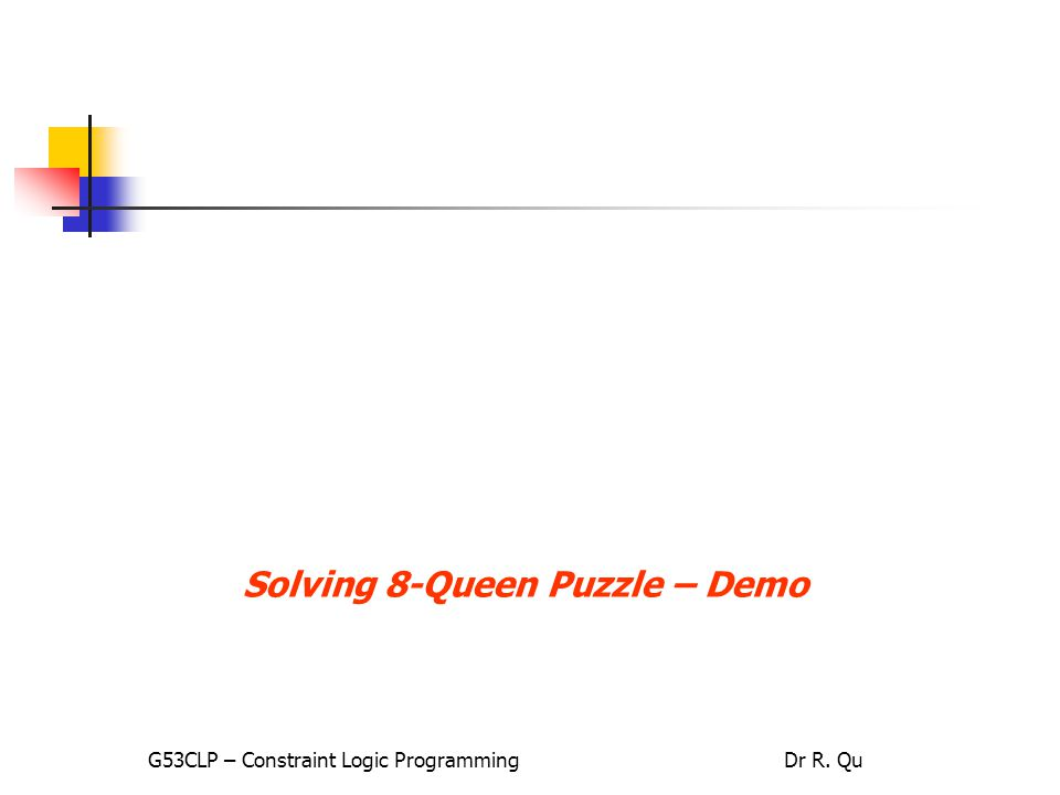 Solving 8-Queen Puzzle – Demo