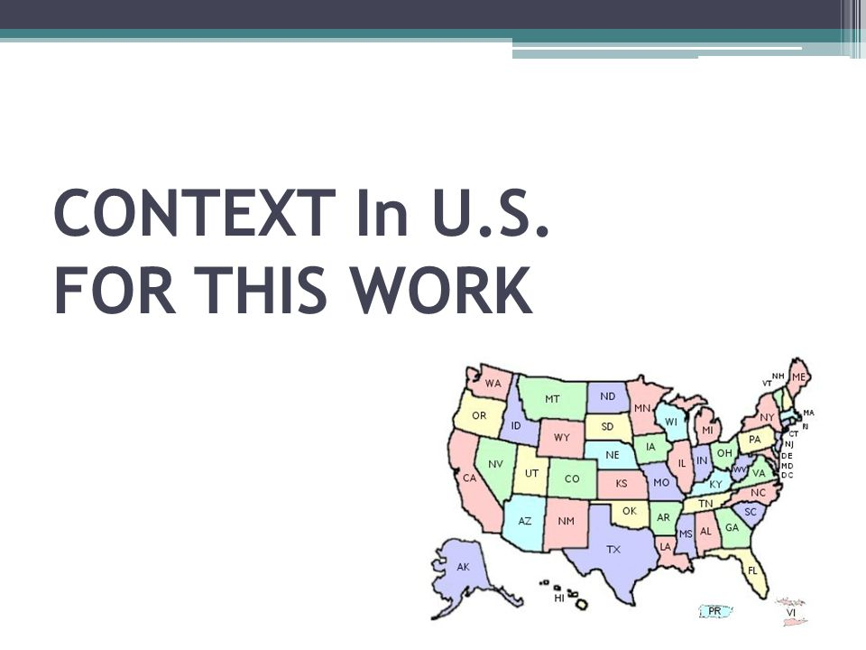 CONTEXT In U.S. FOR THIS WORK
