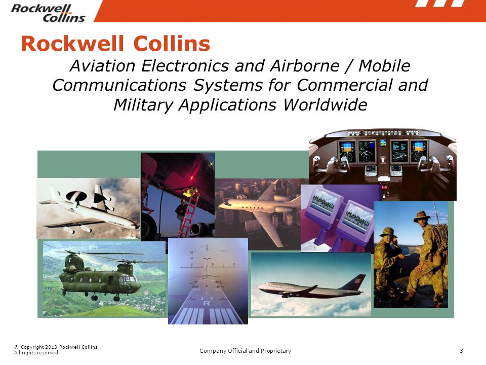 © Copyright 2013 Rockwell Collins All rights reserved.