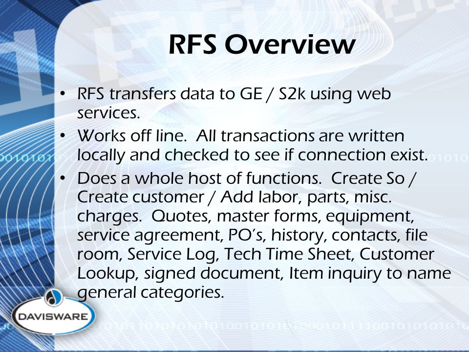 RFS Overview RFS transfers data to GE / S2k using web services.