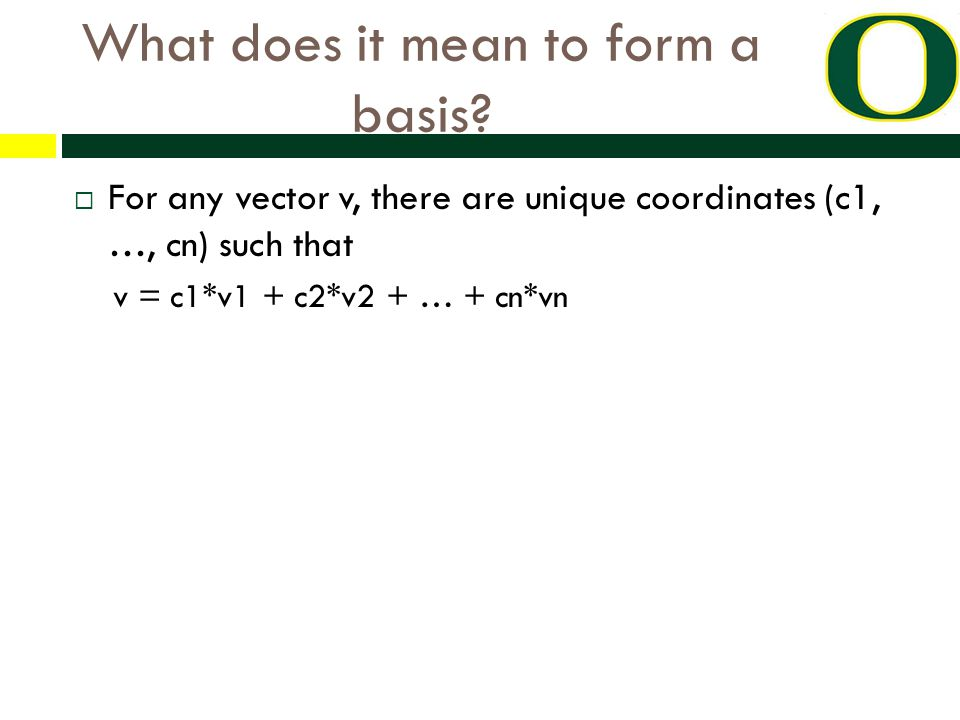 What does it mean to form a basis.