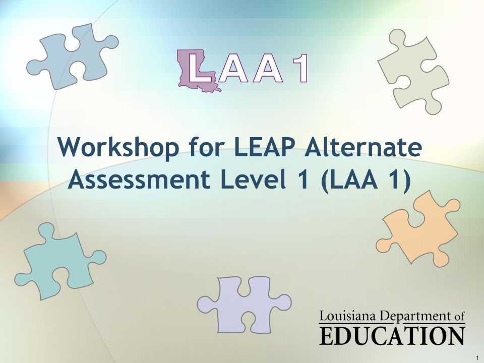 2 Subjects LAA 1 is an assessment program composed of many parts.