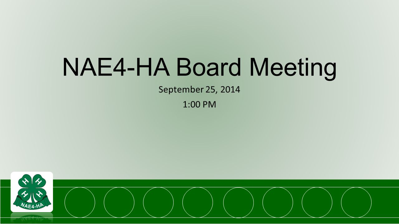NAE4-HA Board Meeting September 25, 2014 1:00 PM