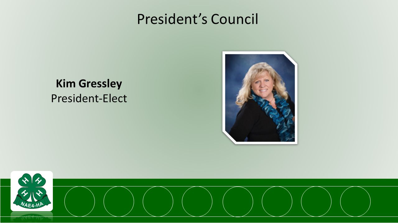President's Council Kim Gressley President-Elect