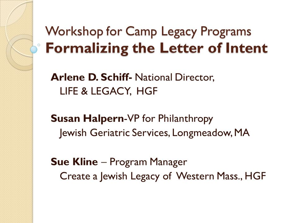 workshop for camp legacy programs formalizing the letter of intent arlene d