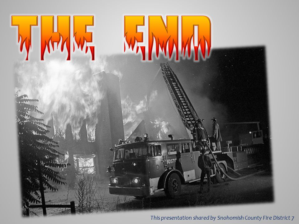 This presentation shared by Snohomish County Fire District 7