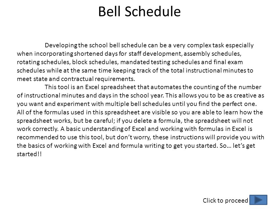 Bell Schedule Developing the school bell schedule can be a very complex task especially when incorporating shortened days for staff development, assem