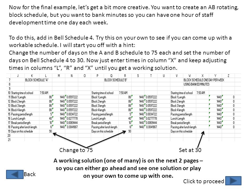 Click to proceed Back Now for the final example, let's get a bit more creative. You want to create an AB rotating, block schedule, but you want to ban