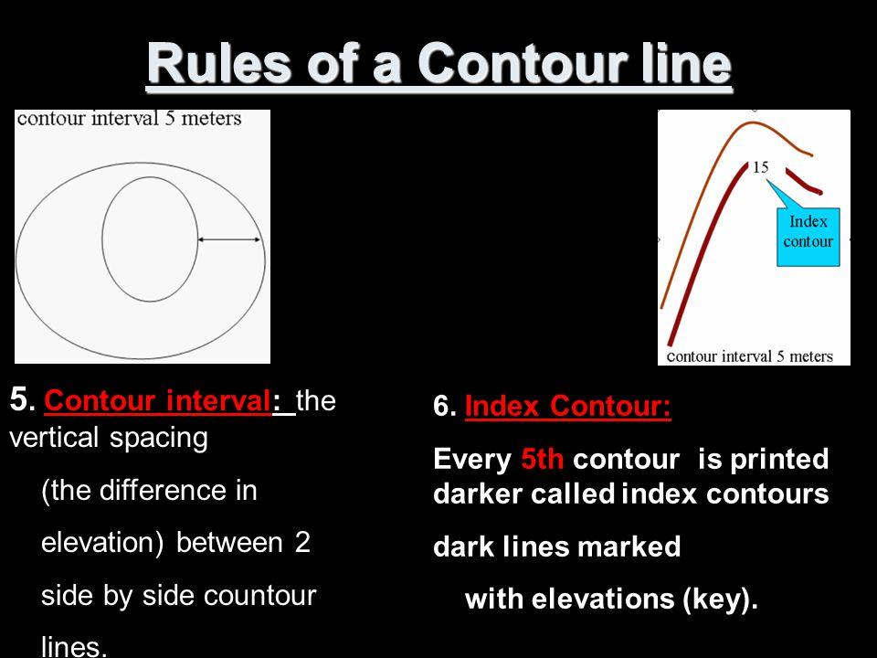 Rules of a Contour line 5.